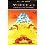 Invisibilidade o Domínio da Arte de Desaparecer