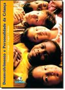 Desenvolvimento e Personalidade da Criança