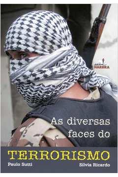 As Diversas Faces do Terrorismo