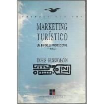 Marketing Turistico - Um Enfoque Promocional