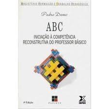 Abc Iniciação À Competência Reconstrutiva do Professor Básico
