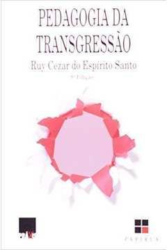 Pedagogia da Transgressão