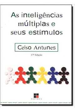 As Inteligências Múltiplas e Seus Estímulos   ( 17. Edição )