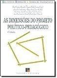 Dimensoes do Projeto Politico-Pedagogico, As