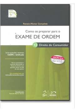 Como Se Preparar para o Exame de Ordem Direito do Consumidor 1 Fase Vol 13