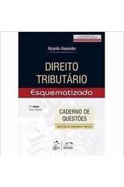 Direito Tributário Esquematizado (caderno de Questões)