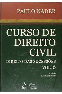 Curso de Direito Civil: Direito das Sucessões - Vol.6