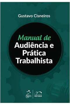 Manual de Audiencia e Pratica Trabalhista