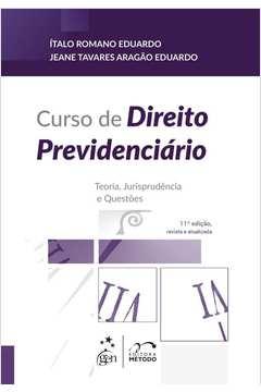 Curso de Direito Previdenciário: Teoria, Jurisprudência e Questões