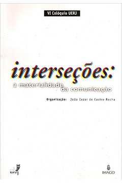 Interseções: a Materialidade da Comunicação
