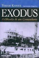 Exodus a Odisseia de um Comandante