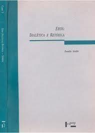Eros: Dialética e Retórica