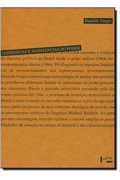 Conquistas e Resistências do Poder (1964-1984): A Emergência de um Discurso Democrático no Brasil