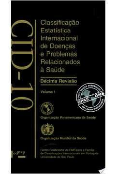 Cid-10- Vol.1: Classificacão Estatística Internacional de Doencas e Problemas Relacionados a Saúde - Com Cd