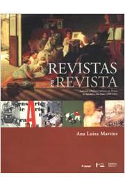 Revistas em Revista: Imprensa e Práticas em Tempos de República, São Paulo, 1890-1922