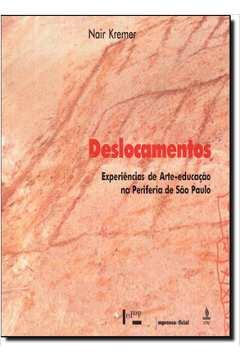 Deslocamentos -experiências de Arte-educação na Periferia de São Paulo