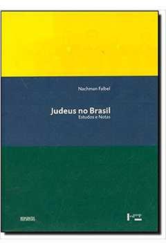 Judeus no Brasil, Os: Estudos e Notas