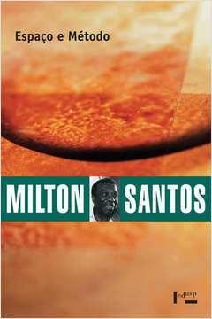 Espaço e Método - Coleção Milton Santos