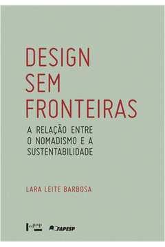Design Sem Fronteiras: A Relação Entre o Nomadismo e a Sustentabilidade