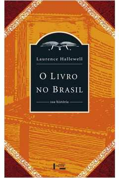LIVRO NO BRASIL, O - SUA HISTORIA (ED. DE BOLSO)
