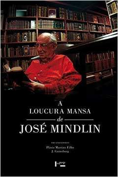 Loucura Mansa de Jose Mindlin Acompanha Dvd