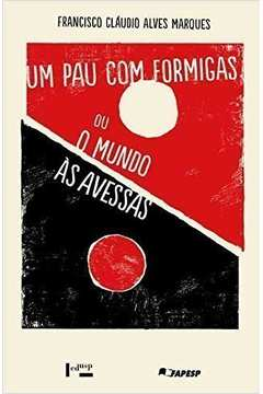 Pau Com Formigas Ou o Mundo as Avessas a Satira na Poesia Popular de Leandro Gomes De
