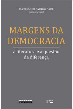 Margens da Democracia a Literatura a a Questao da Diferenca