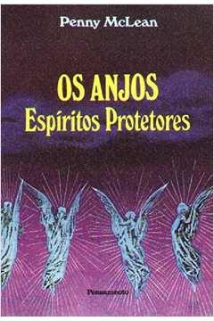 Os Anjos - Espíritos Protetores