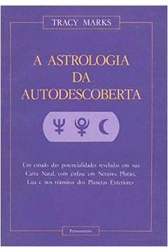 Astrologia Da Autodescoberta, A