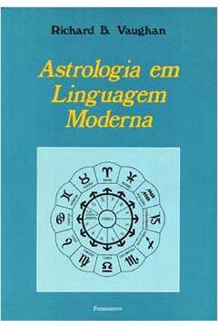 Astrologia Em Linguagem Moderna