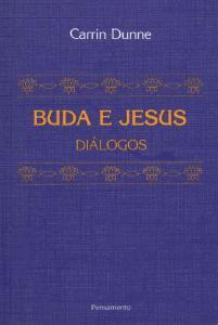 Buda E Jesus - Dialogos