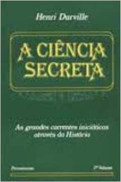 A Ciência Secreta. Vol. Iii