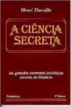 A Ciência Secreta. Vol. Iv