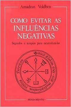Como Evitar Influências Negativas