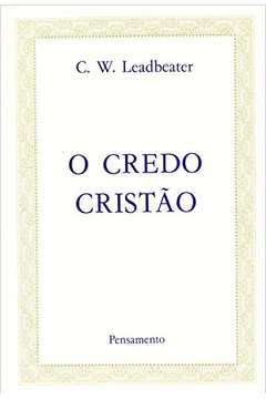 O Credo Cristão