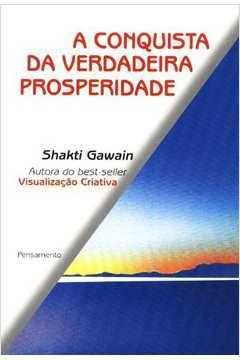 CONQUISTA DA VERDADEIRA PROSPERIDADE, A