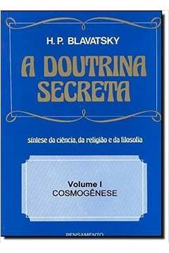 A Doutrina Secreta Vol. I - Cosmogênese