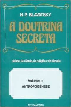 A Doutrina Secreta Vol. Iii - Antropogênese