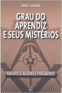 GRAU DO APRENDIZ E SEUS MISTERIOS