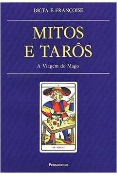 Mitos E Tarôs A Viagem Do Mago