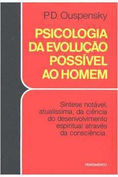 PSICOLOGIA EVOLUCAO POSSIVEL HOMEM