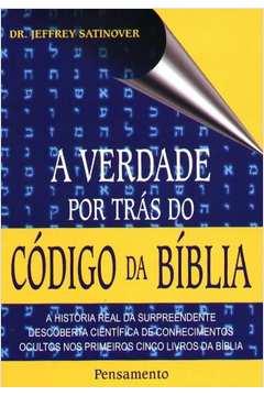 A Verdade Pos Trás do Código da Bíblia