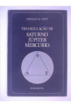 Triangulaçao de Saturno Jupiter Mercurio