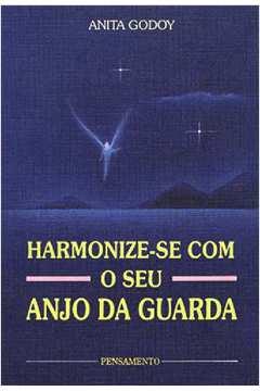 Harmonize Se Com o Seu Anjo da Guarda