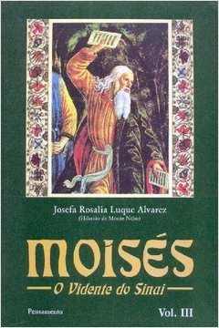 Moisés o Vidente do Sinai Vol. Iii