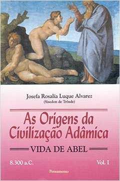 Origens da Civilizaçao Adamica, V. 1