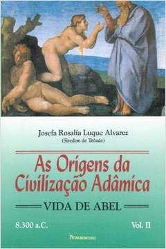 Origens da Civilizaçao Adamica, V. 2