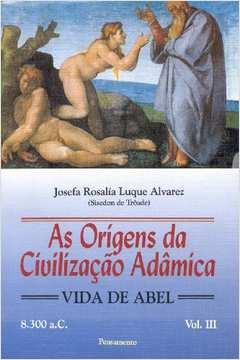 Origens da Civilizaçao Adamica, V. 3