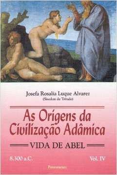 Origens da Civilizaçao Adamica, V. 4