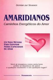 AMARIDIANOS CAMINHOS ENERGETICOS DO AMOR